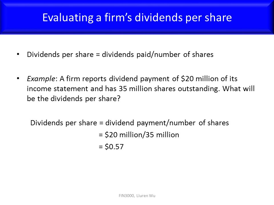 Evaluating a firm's dividends per share