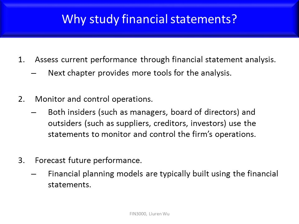 a study on financial statements through Financial statements, including the income statement, balance sheet, statement of  changes in financial position and statement of changes in owners' equity.