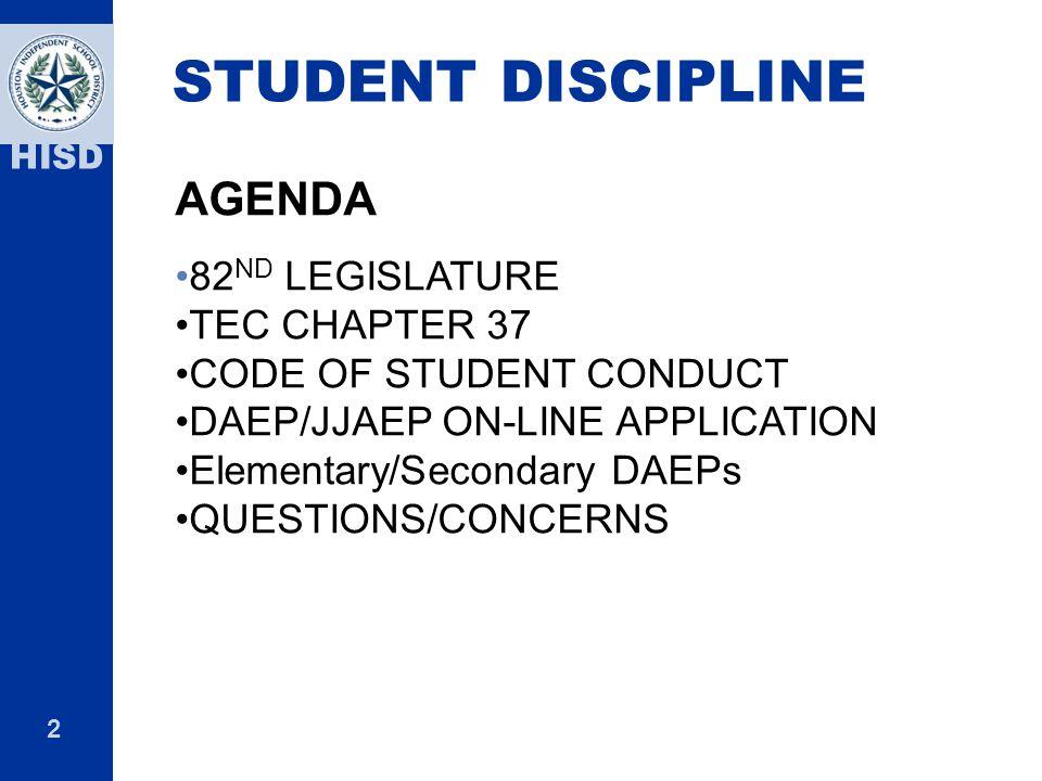 STUDENT DISCIPLINE AGENDA 82ND LEGISLATURE TEC CHAPTER 37