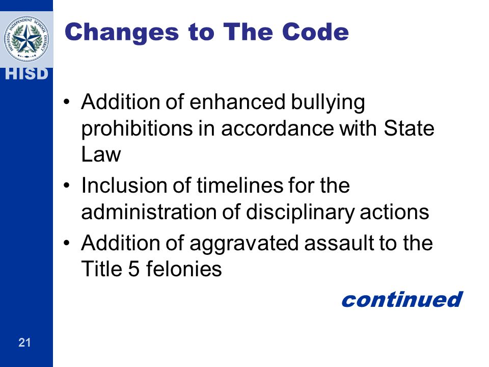 Changes to The Code Addition of enhanced bullying prohibitions in accordance with State Law.