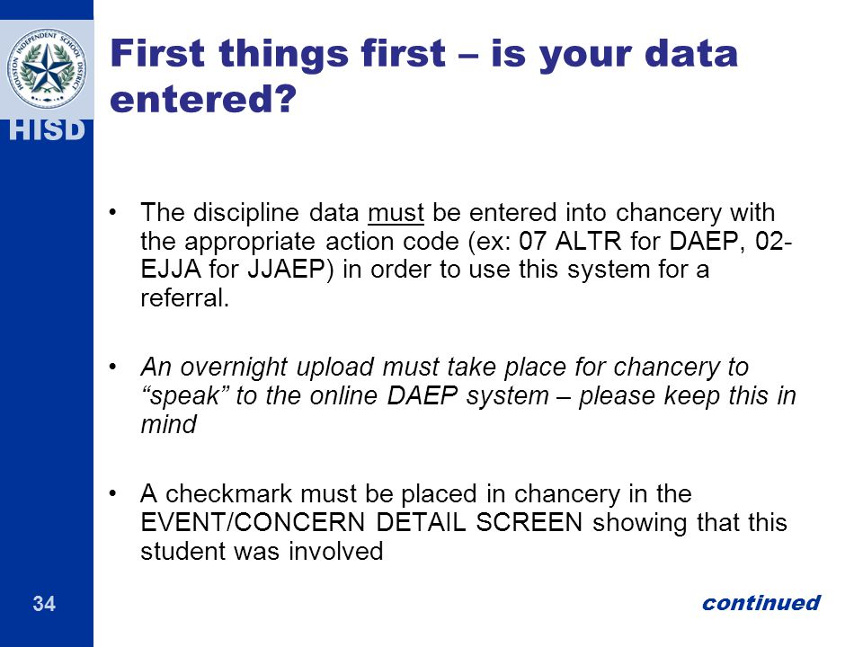First things first – is your data entered