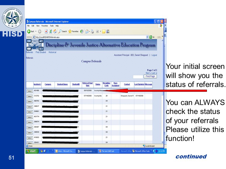 Your initial screen will show you the status of referrals.