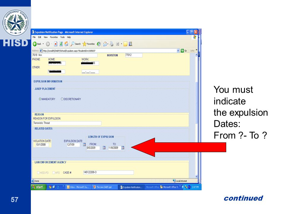 You must indicate the expulsion Dates: From - To continued