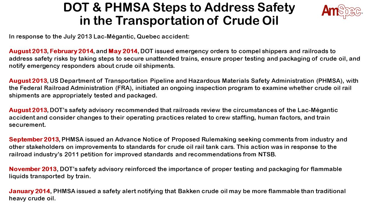 DOT & PHMSA Steps to Address Safety in the Transportation of Crude Oil