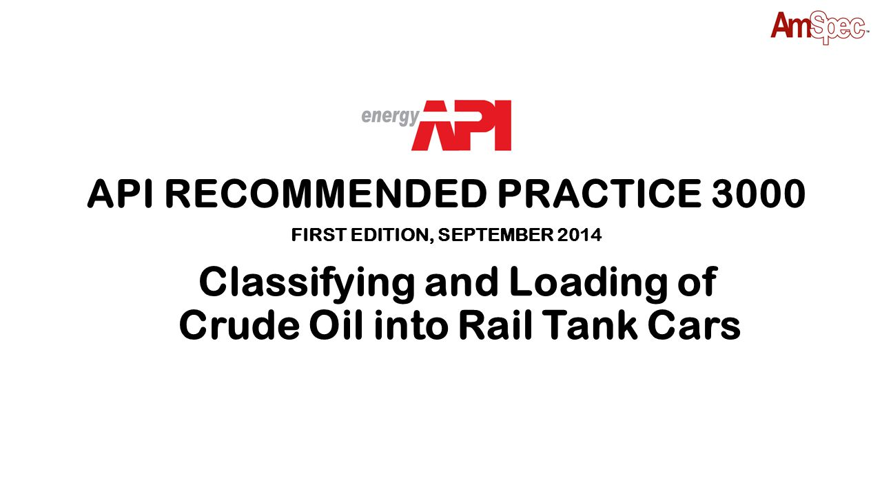 Classifying and Loading of Crude Oil into Rail Tank Cars