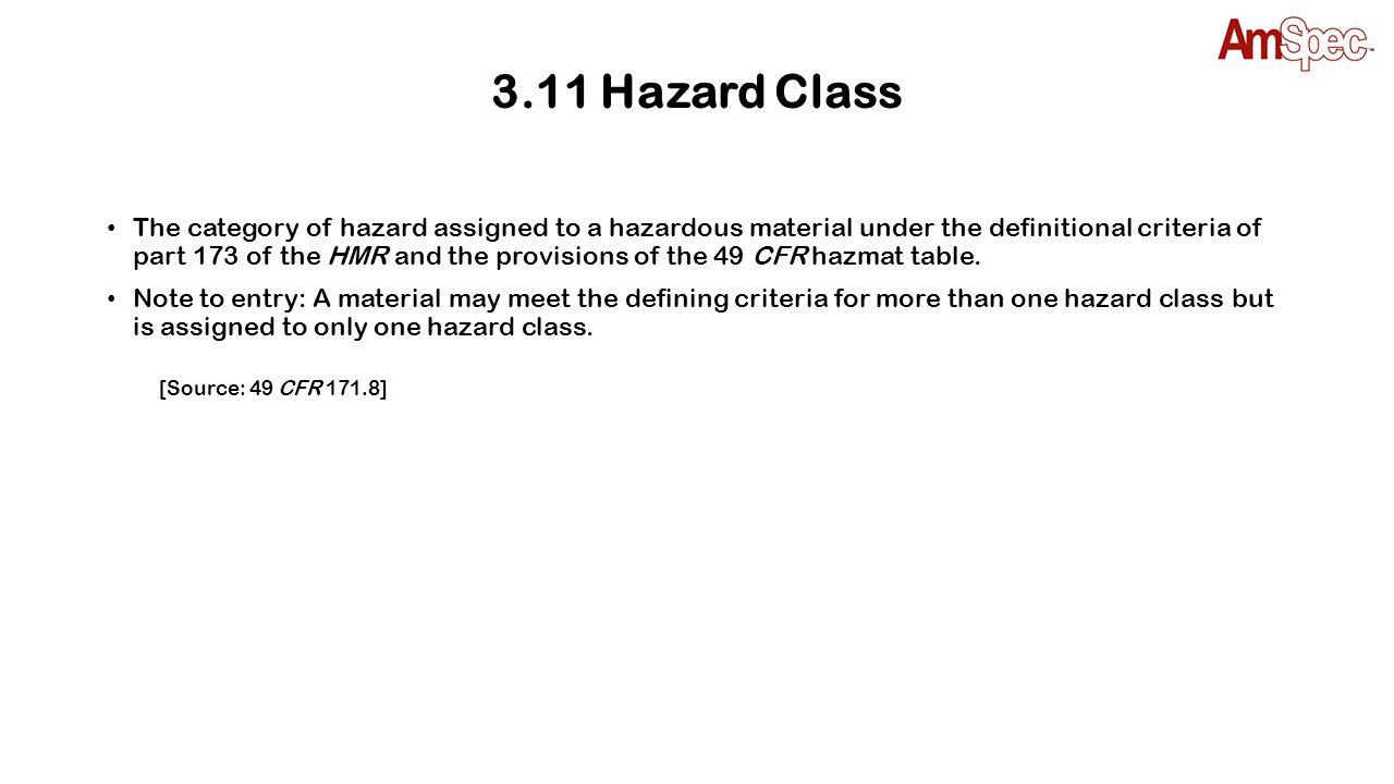 3.11 Hazard Class