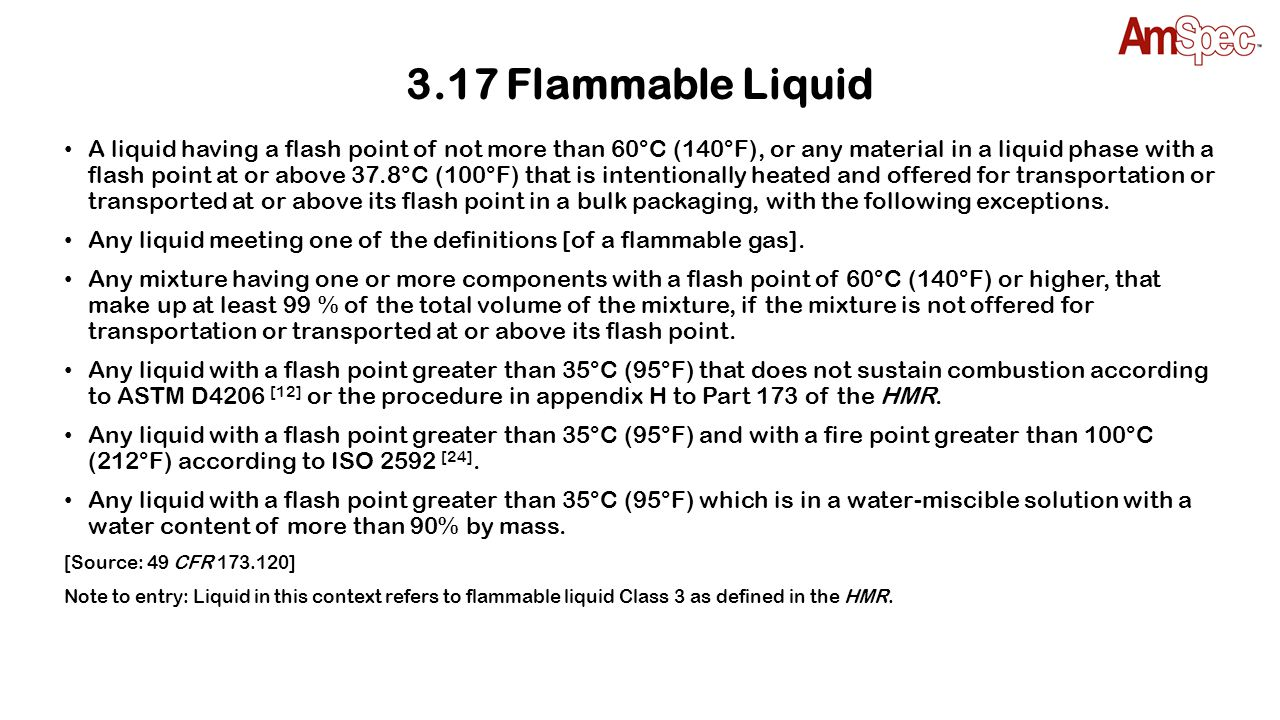 3.17 Flammable Liquid