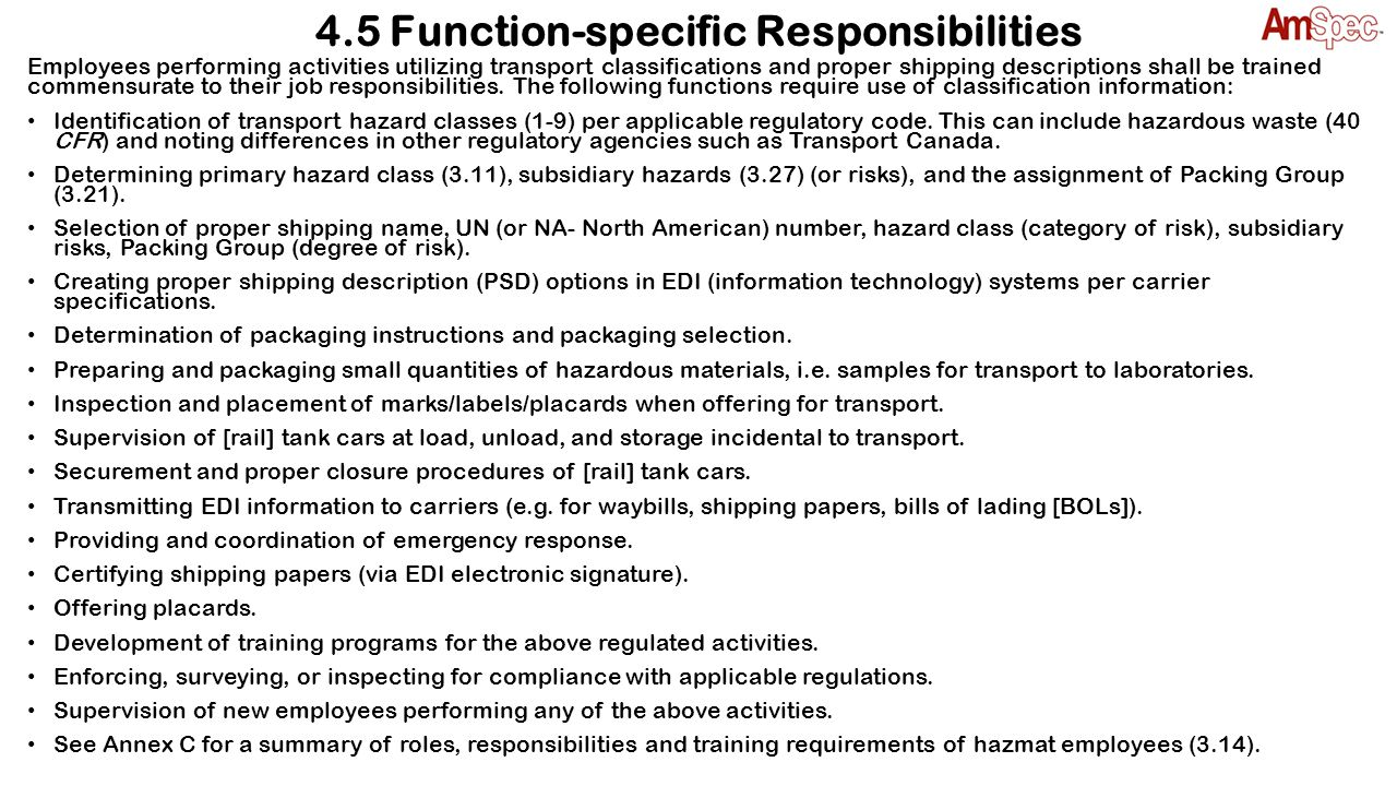 4.5 Function-specific Responsibilities
