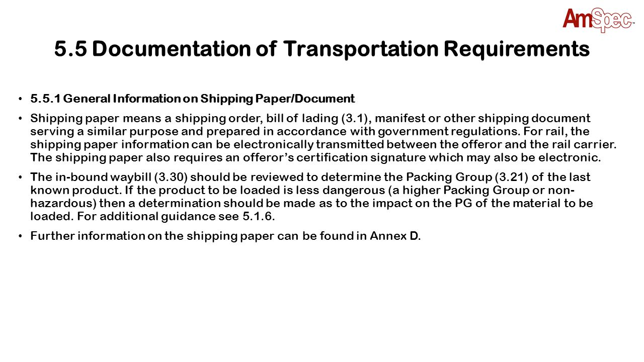 5.5 Documentation of Transportation Requirements