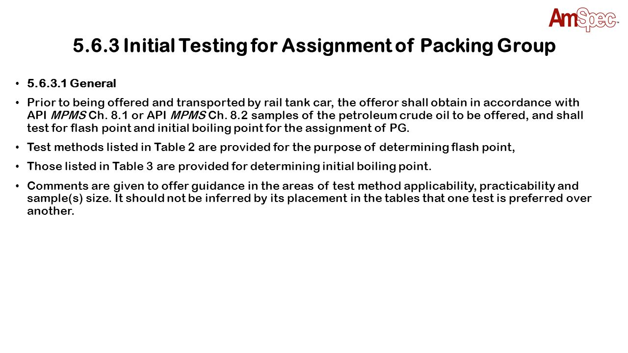 5.6.3 Initial Testing for Assignment of Packing Group