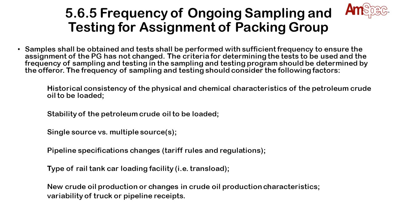 5.6.5 Frequency of Ongoing Sampling and Testing for Assignment of Packing Group