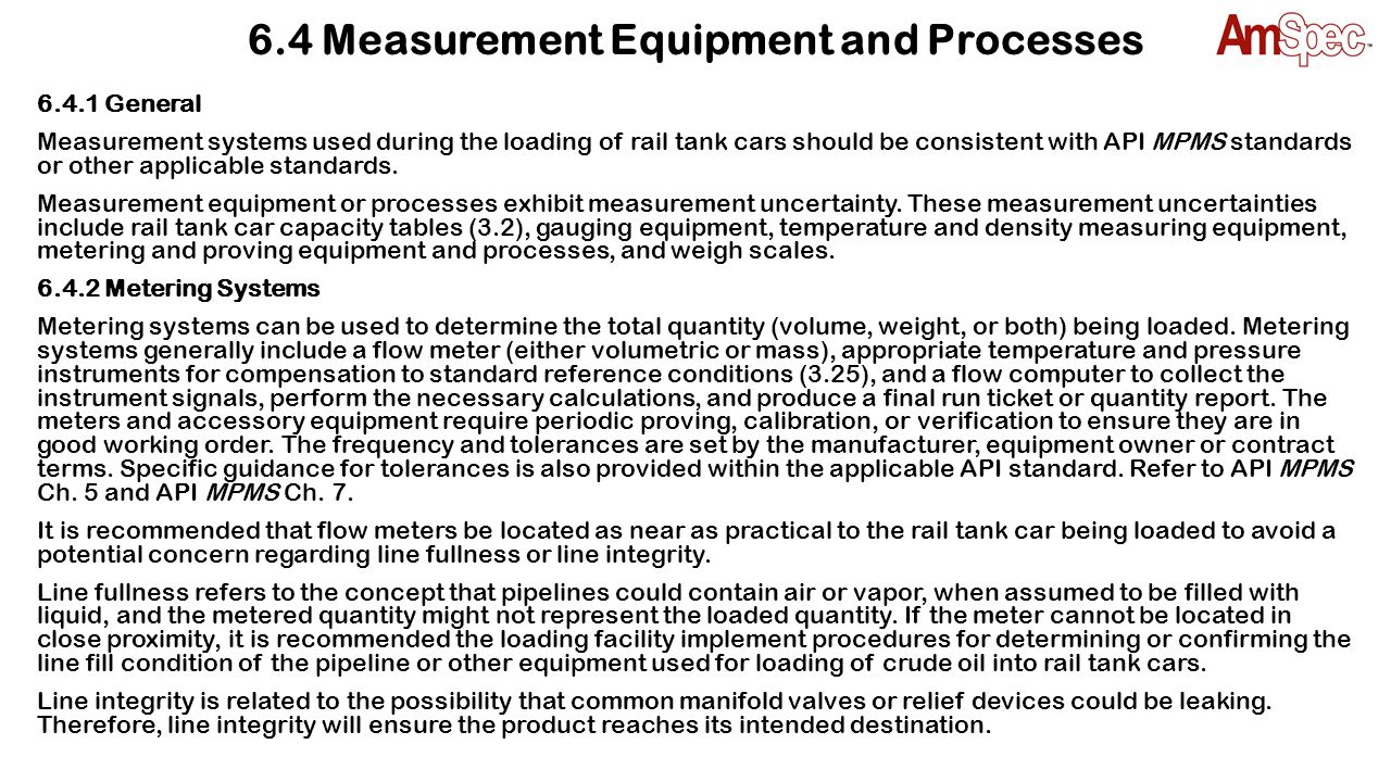 6.4 Measurement Equipment and Processes