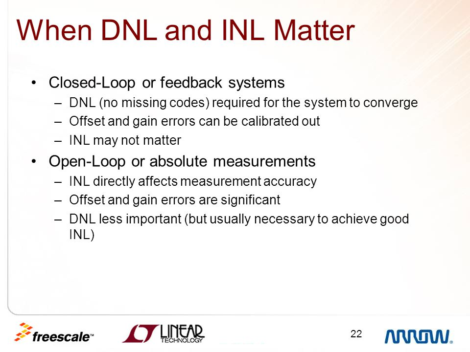 When DNL and INL Matter Closed-Loop or feedback systems
