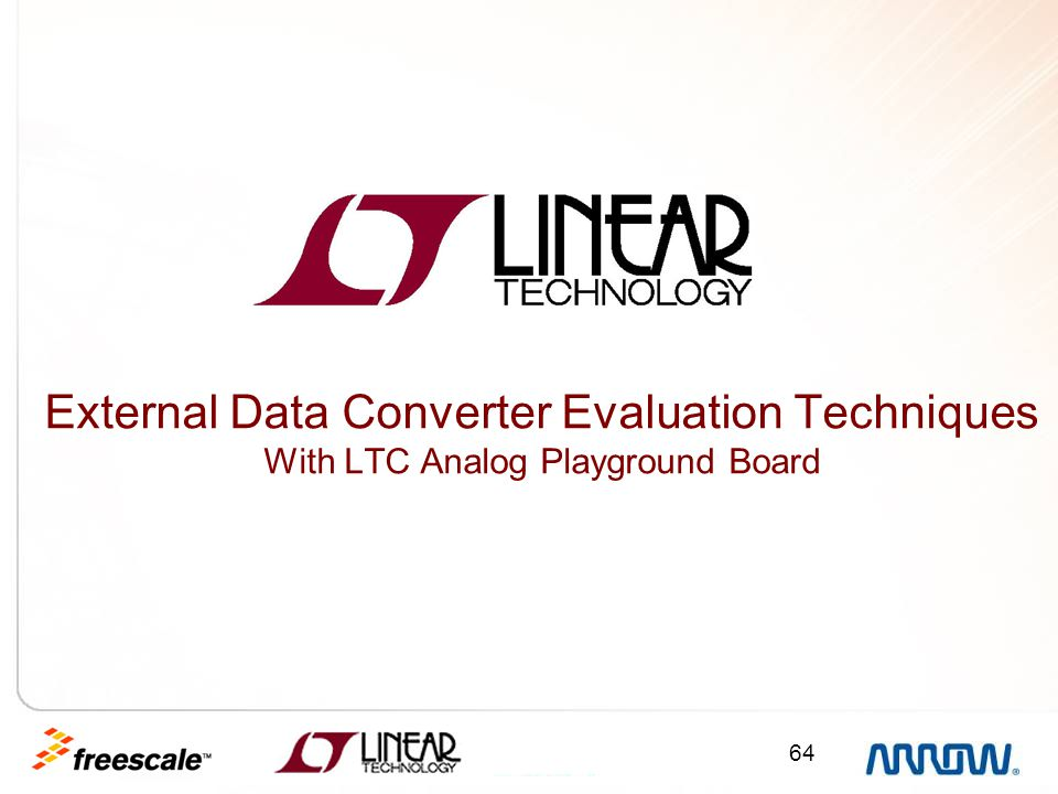 External Data Converter Evaluation Techniques With LTC Analog Playground Board