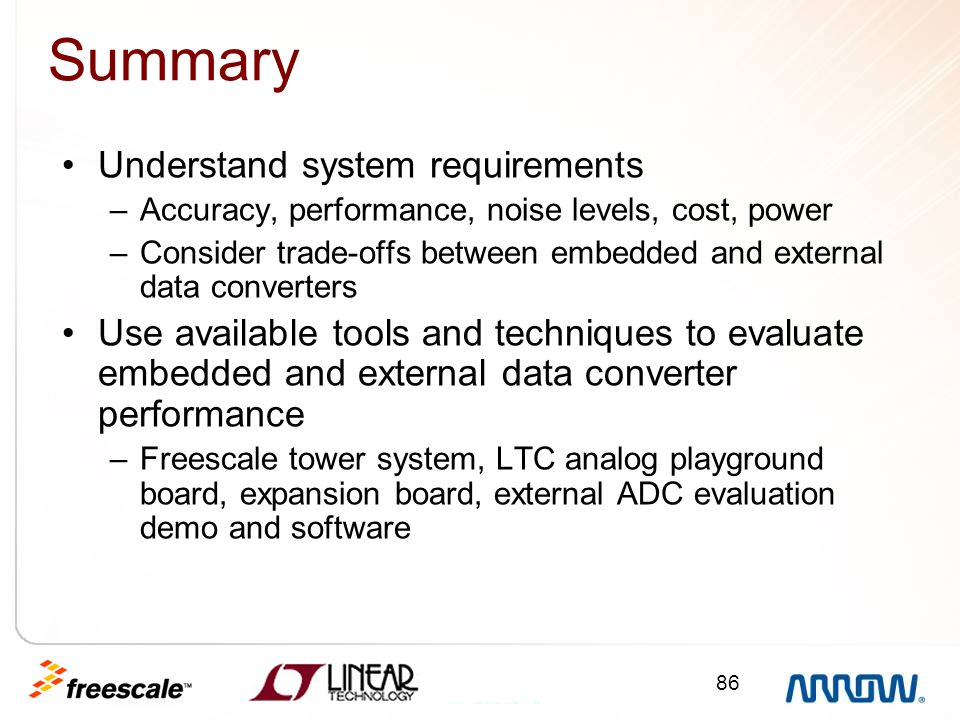 Summary Understand system requirements