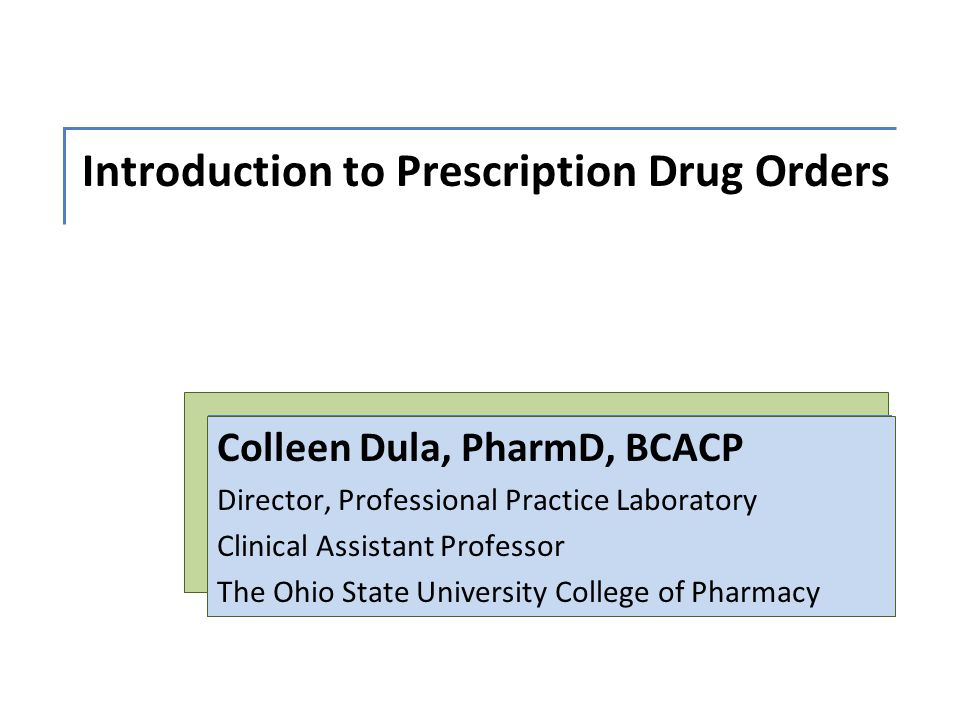 Introduction to Prescription Drug Orders