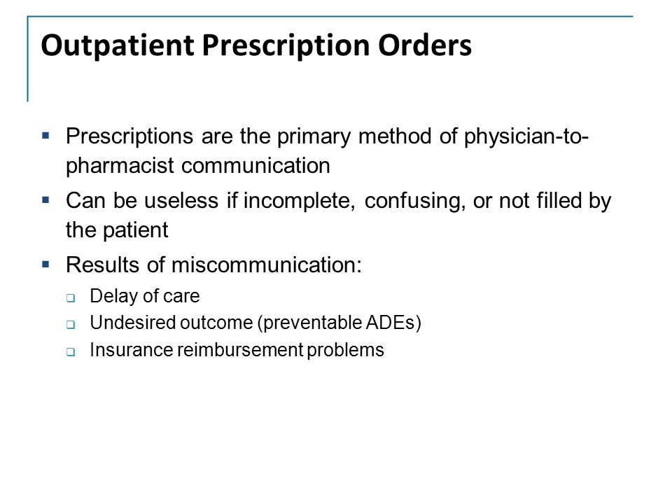 Outpatient Prescription Orders