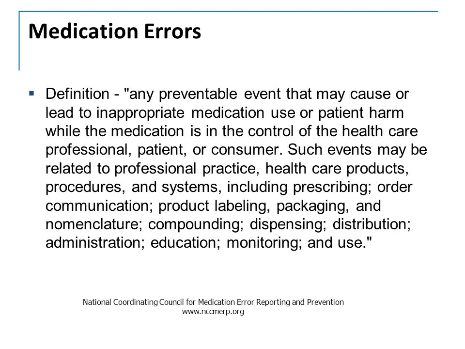 preventable medication errors Unc's pediatric intensive care unit uses surprise examples to train staff members  in reducing the amount of preventable medical errors.