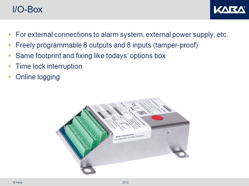 I/O-Box For external connections to alarm system, external power supply, etc. Freely programmable 8 outputs and 8 inputs (tamper-proof)