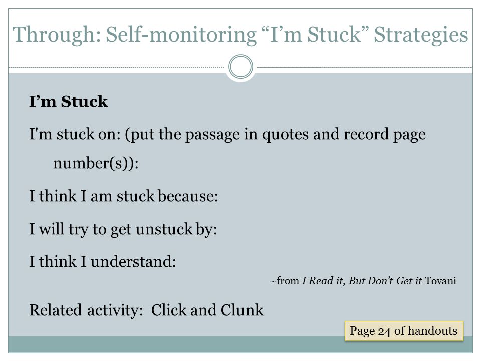 Through: Self-monitoring I'm Stuck Strategies