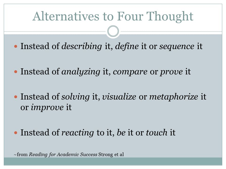 Alternatives to Four Thought
