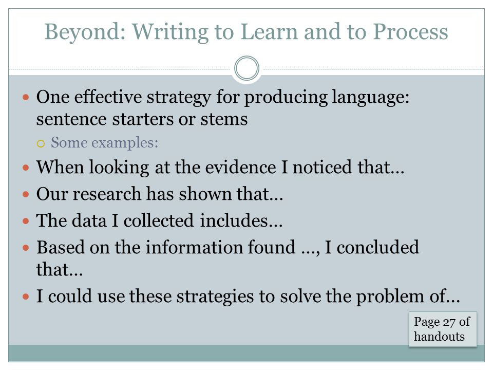 Beyond: Writing to Learn and to Process