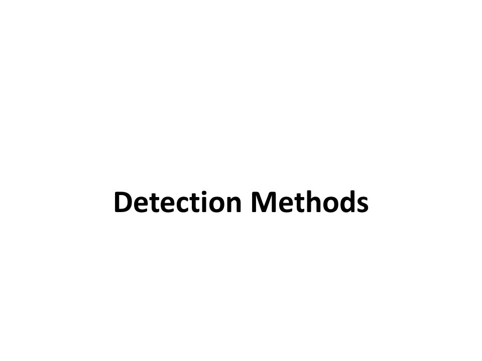 Detection Methods