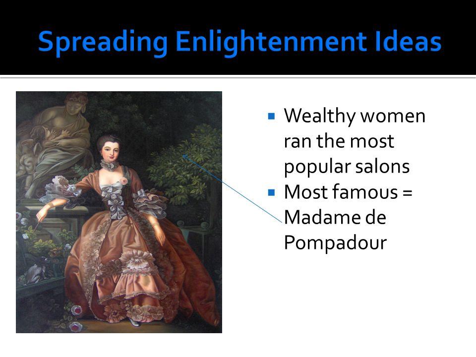 Spreading Enlightenment Ideas