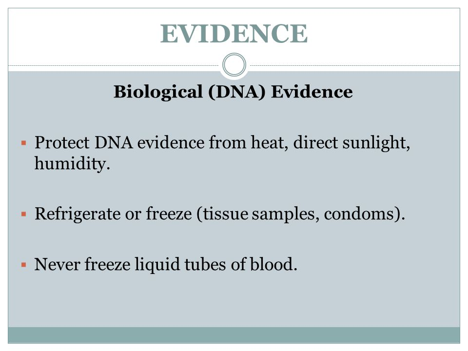 Biological (DNA) Evidence