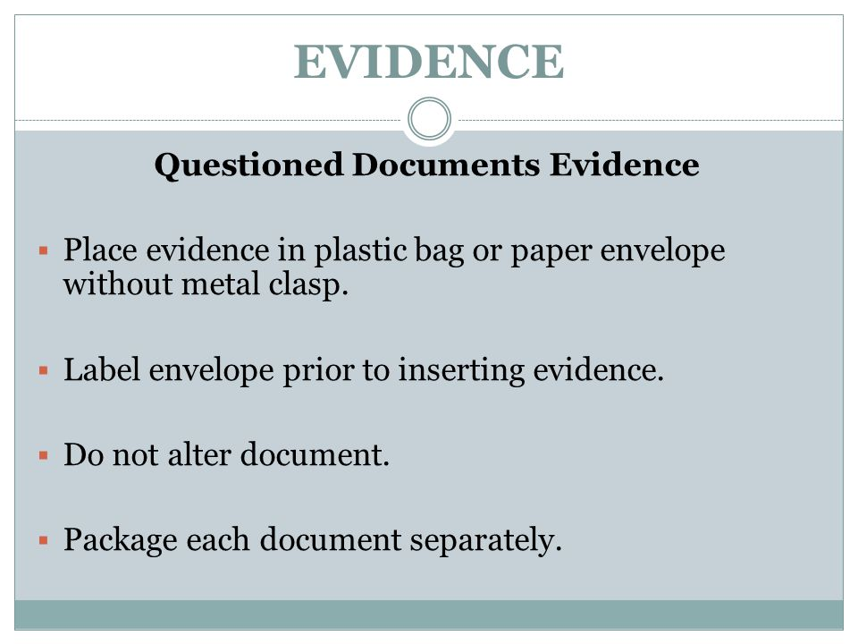 Questioned Documents Evidence