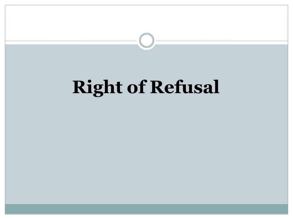 Right of Refusal