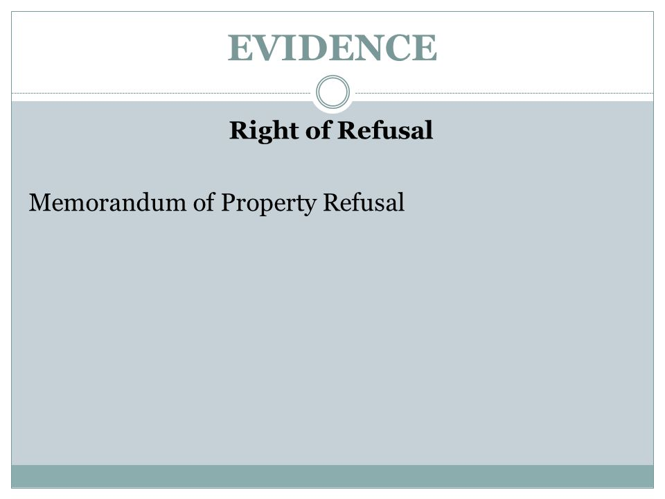 Right of Refusal Memorandum of Property Refusal