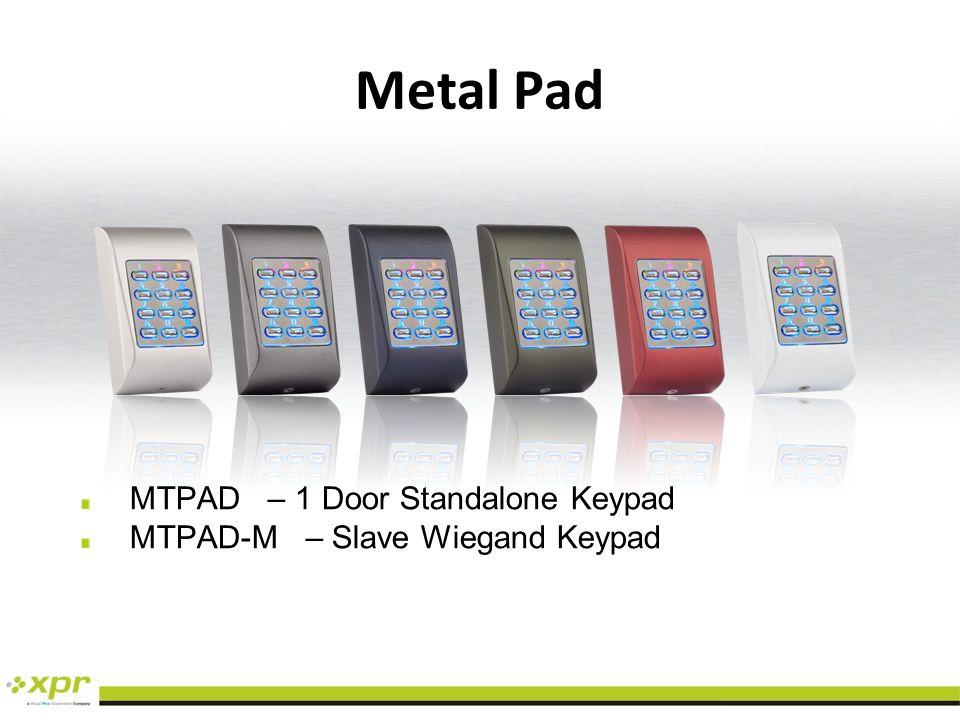 Metal Pad MTPAD – 1 Door Standalone Keypad
