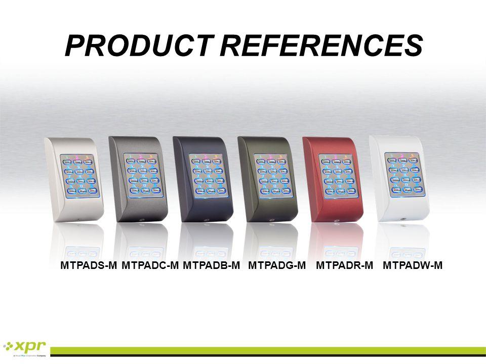 PRODUCT REFERENCES MTPADS-M MTPADC-M MTPADB-M MTPADG-M MTPADR-M