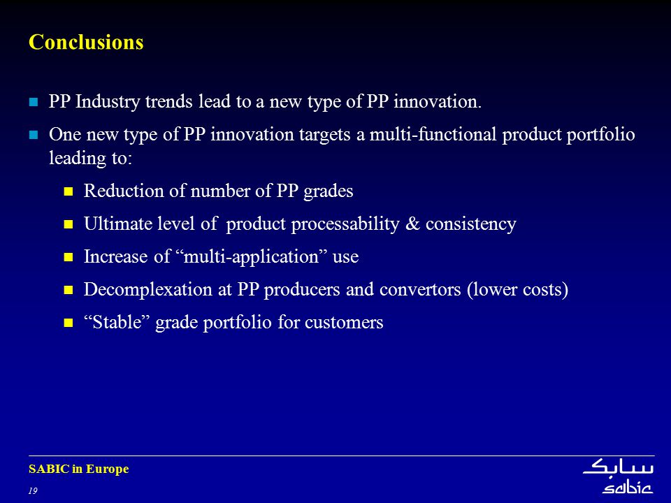 Conclusions PP Industry trends lead to a new type of PP innovation.