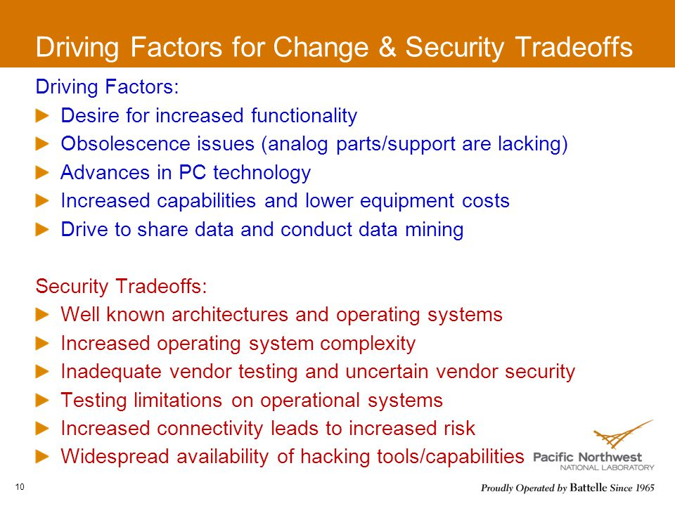 Driving Factors for Change & Security Tradeoffs