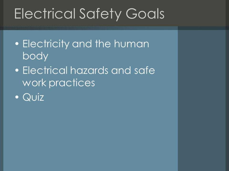 Electrical Safety Goals