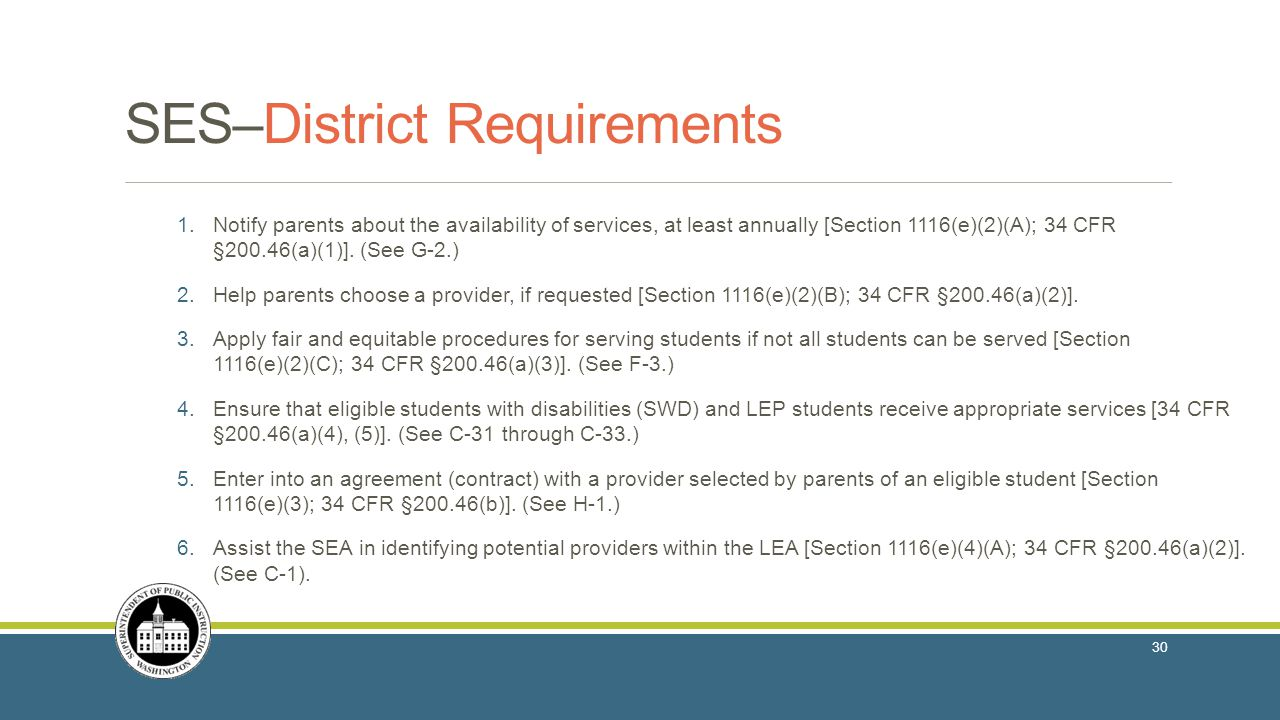 SES–District Requirements