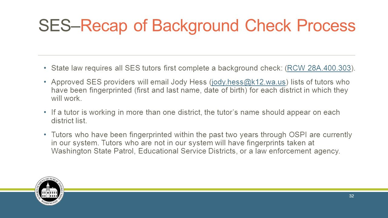SES–Recap of Background Check Process