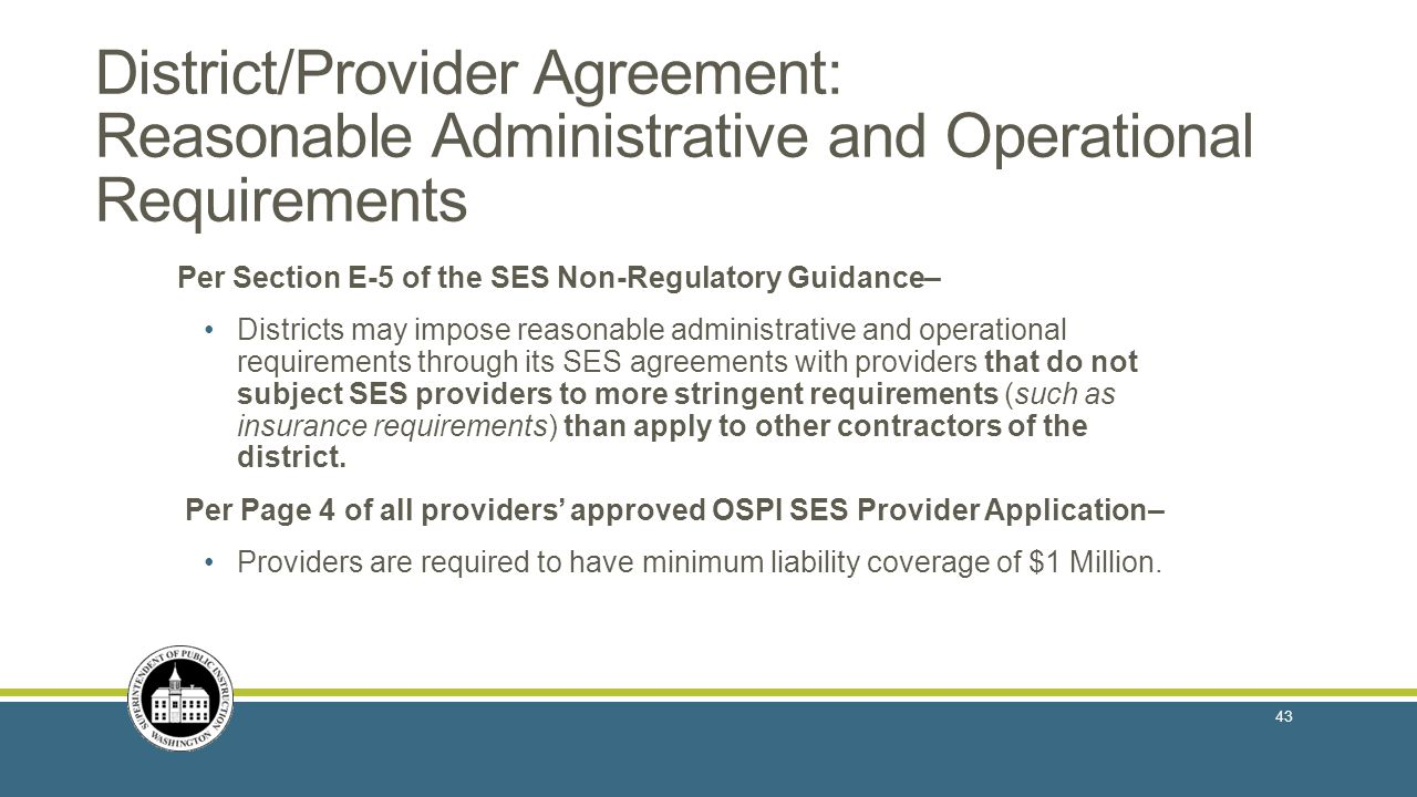 District/Provider Agreement: Reasonable Administrative and Operational Requirements