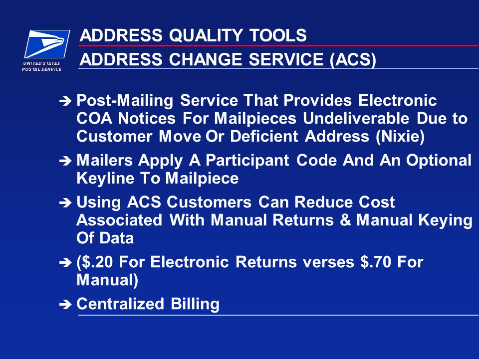 ADDRESS CHANGE SERVICE (ACS)