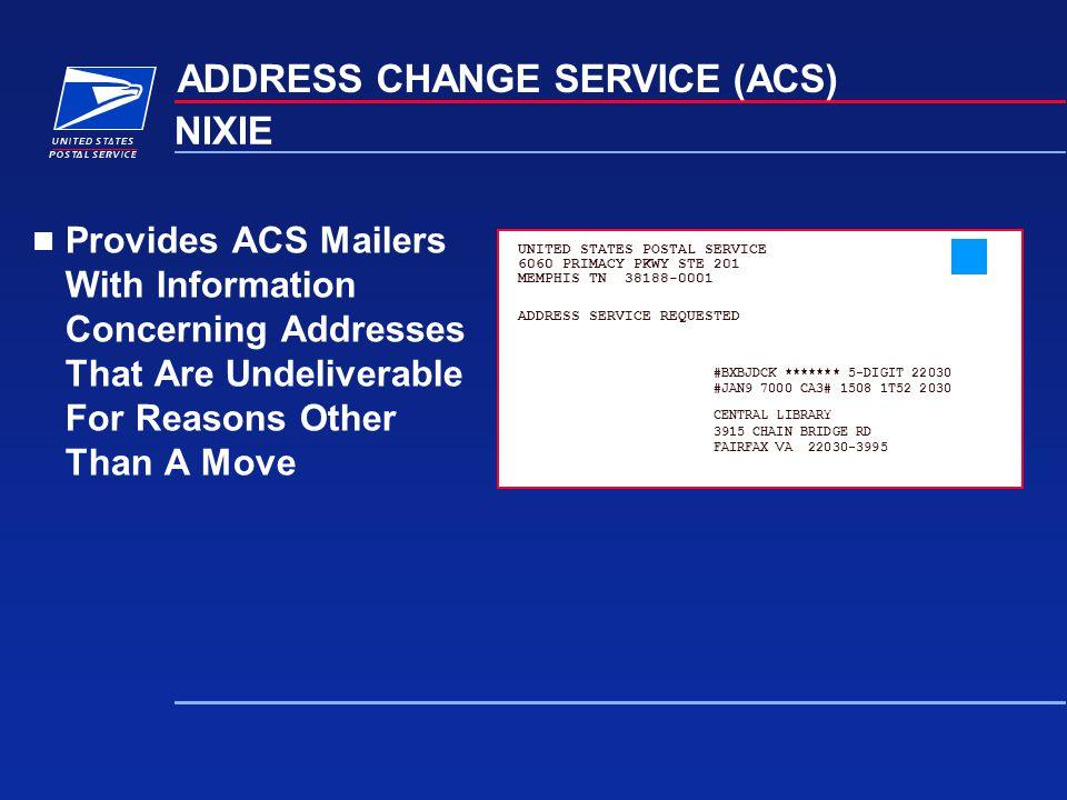 ADDRESS CHANGE SERVICE (ACS) NIXIE