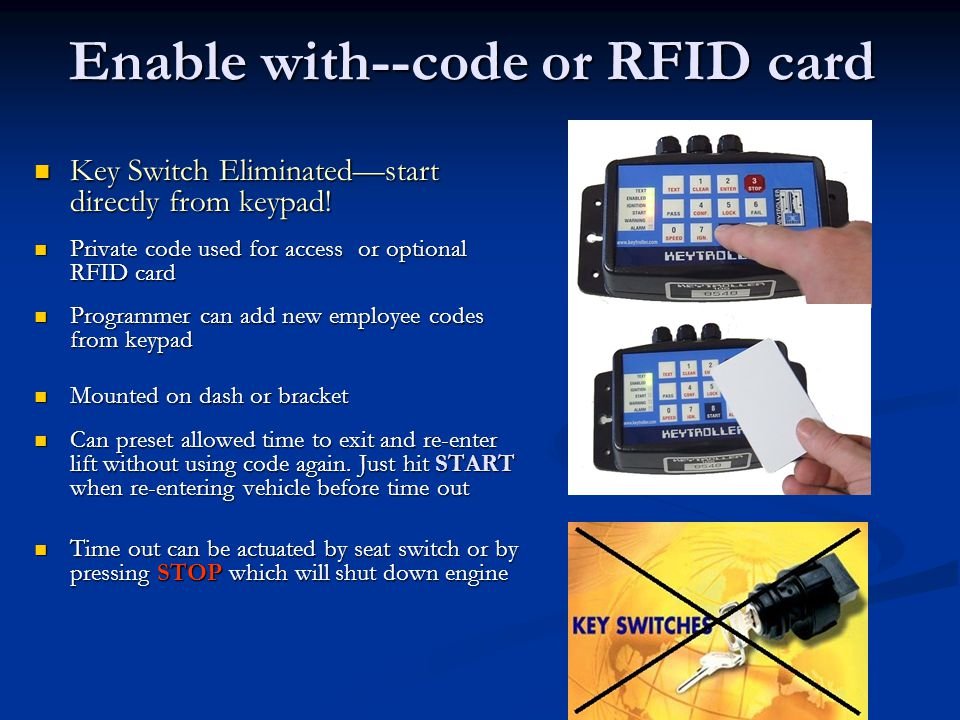 Enable with--code or RFID card
