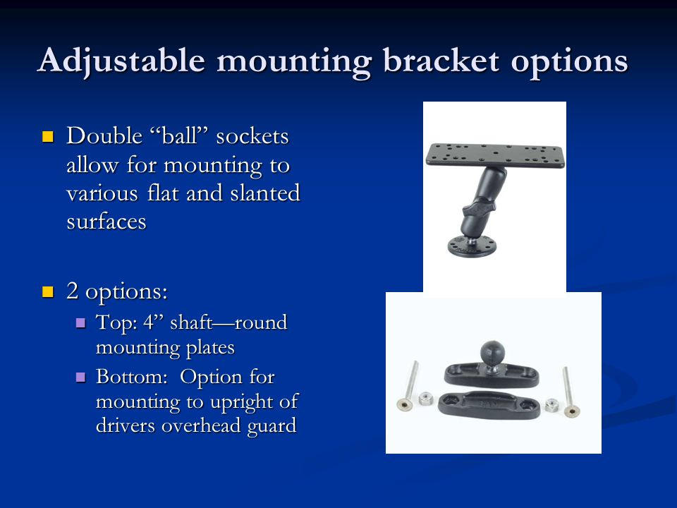 Adjustable mounting bracket options