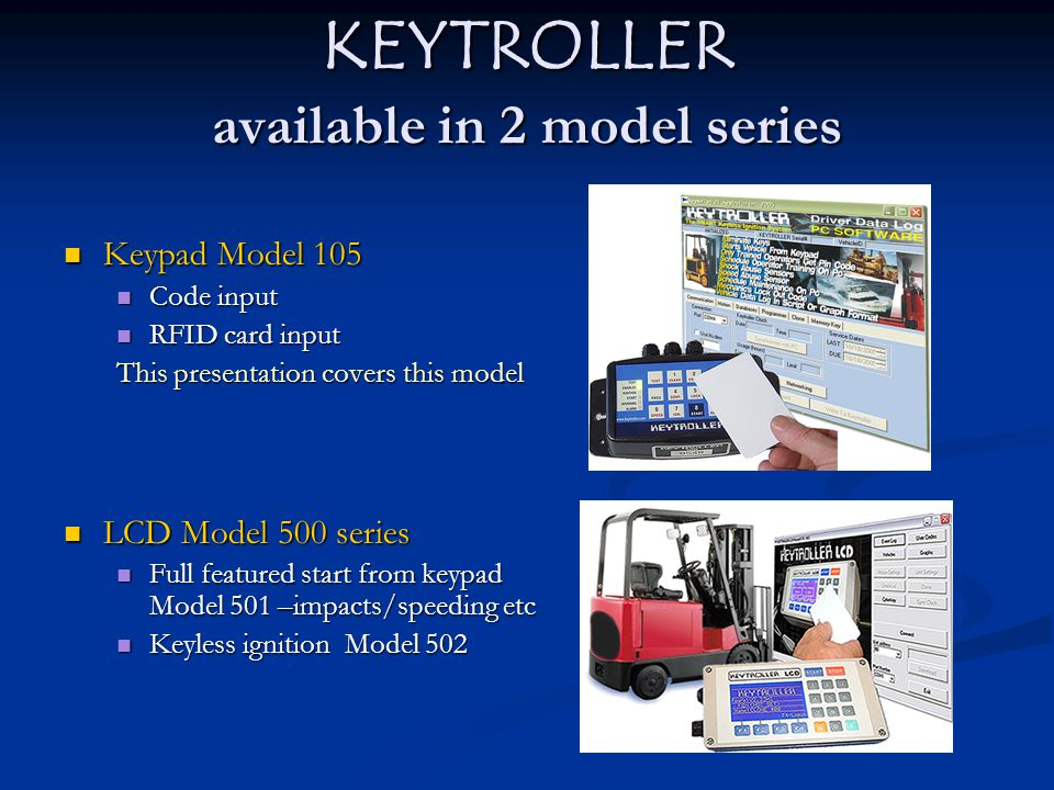 KEYTROLLER available in 2 model series