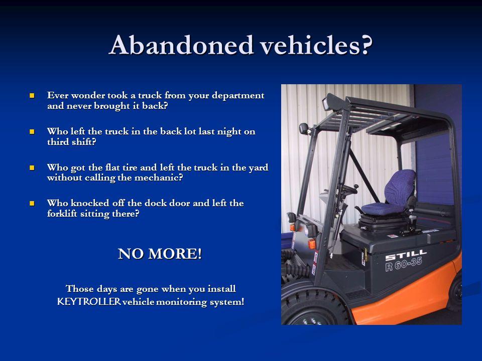 Abandoned vehicles NO MORE!