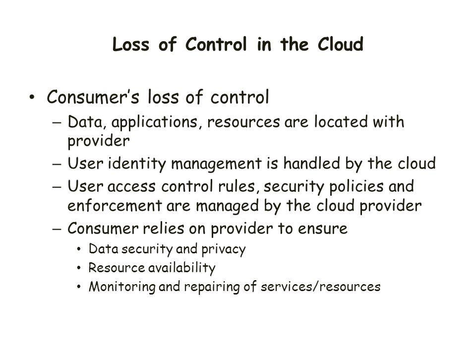 Loss of Control in the Cloud