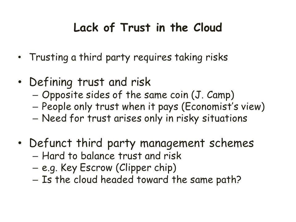 Lack of Trust in the Cloud