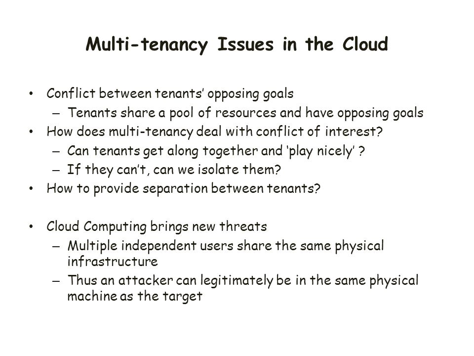 Multi-tenancy Issues in the Cloud