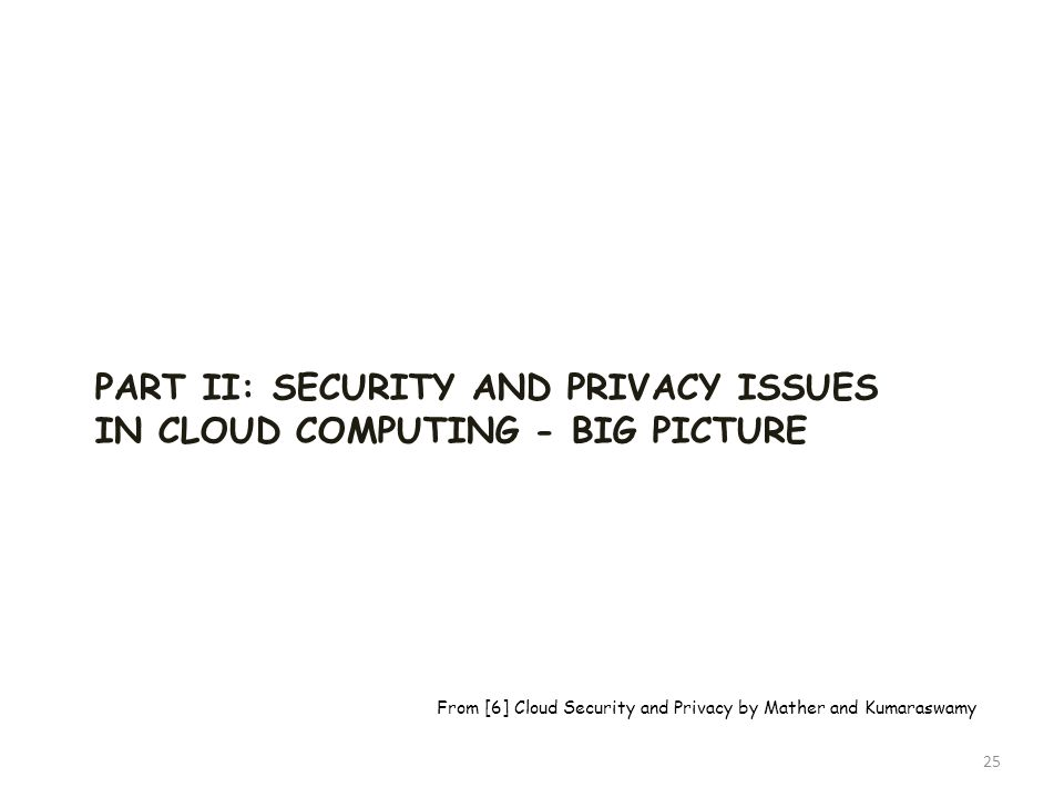 Part II: Security and Privacy Issues in Cloud Computing - Big Picture